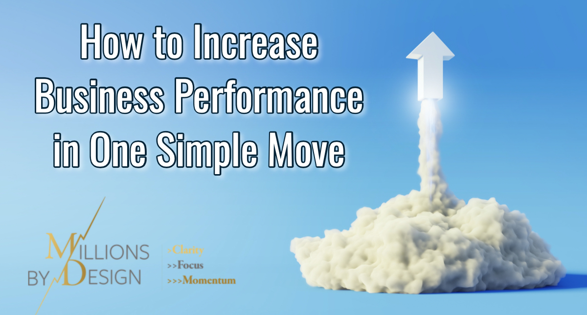 Increase Business performance in one simple move