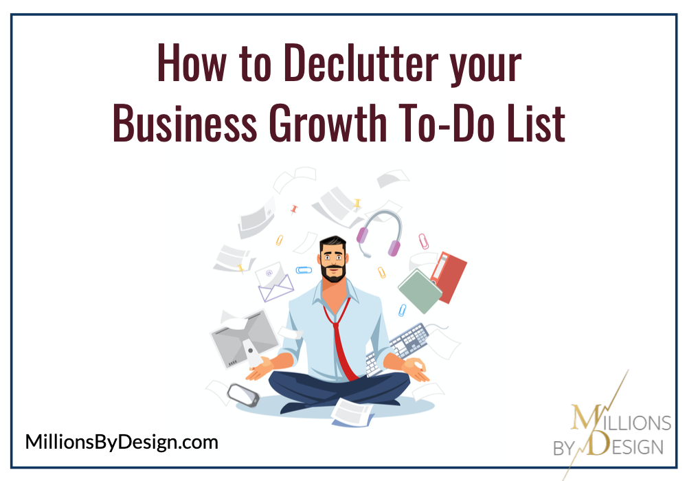 How to Declutter your Business to do list